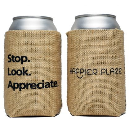 Gratitude Moment Burlap Can Cooler - Happier Place