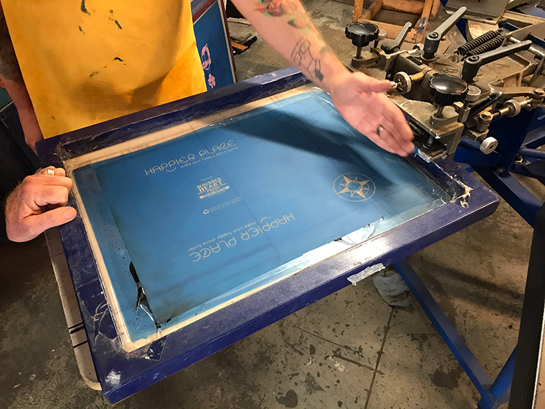 Happier Place printing screen at Wounded Heart Press in Fort Collins, Colorado - Happier Place