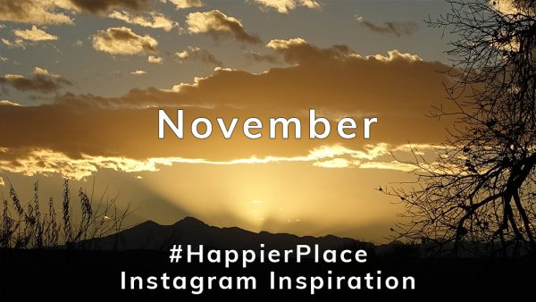 Happier Place Instagram Inspiration November 2017