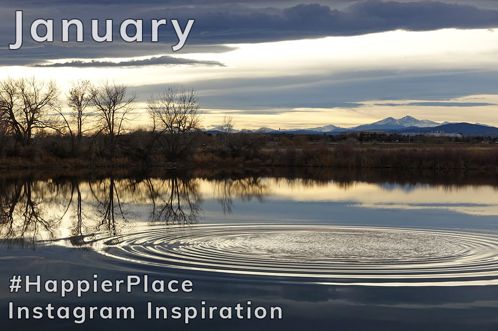 #HappierPlace Instagram Inspiration in January 2018