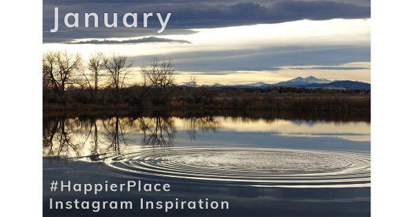 #HappierPlace Instagram Inspiration - January 2018