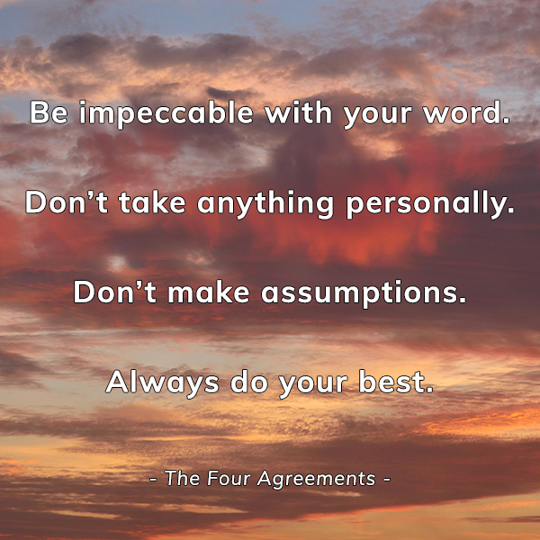 The Four Agreements - Happier Place