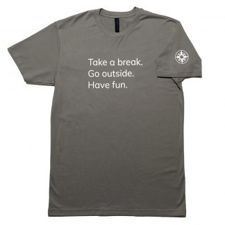 H012-TSH-TK-GY - guys Take A Break T-Shirt - white on warm grey, front: Take A Break. Go outside. Have fun. - Happier Place