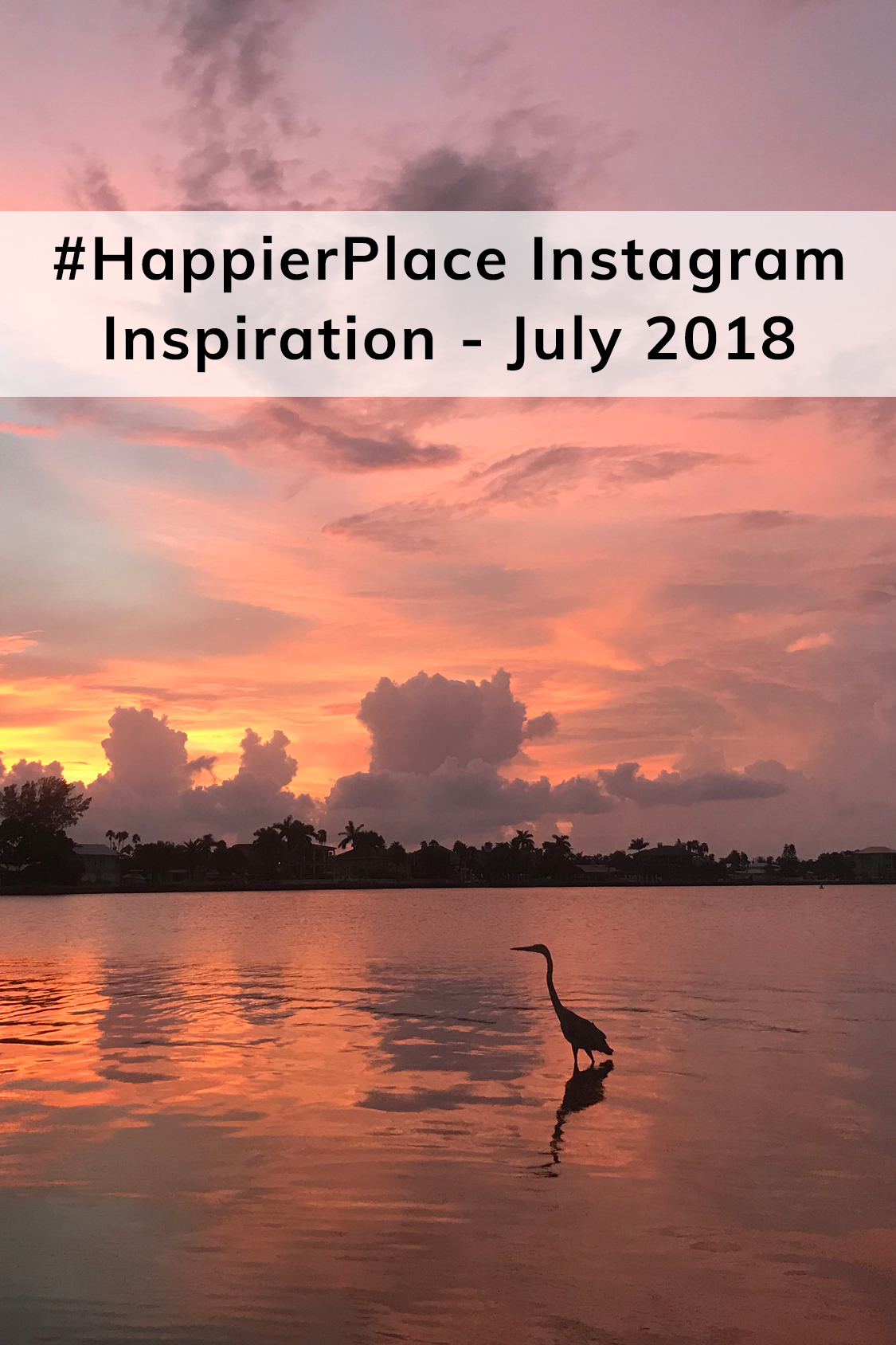 One of the best #HappierPlace-tagged nature photos shared in July on Instagram.
