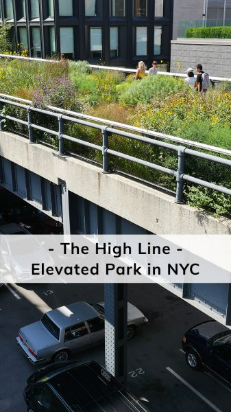 Above The Rest: The High Line - Elevated Park in NYC Happier Place