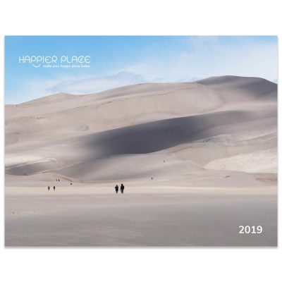 Happier Place 2019 Nature Photography Calendar front cover featuring Great Dunes