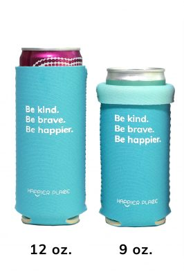 Happier Place Be Kind Slim Can Cooler fits 12 oz. and 9 oz. cans!