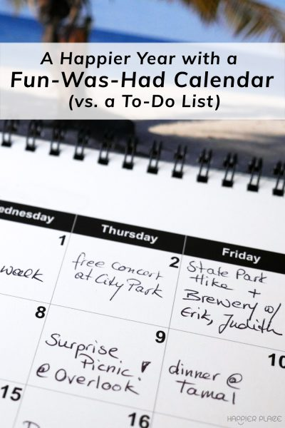 Happier Year with a fun-was-had-calendar with calendar image