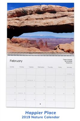 Happier Place 2019 Nature Photography Calendar - 12-month wall calendar