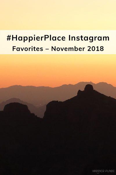Mountain desert sunset Tucson Arizona for #HappierPlace Instagram Favorites November 2018