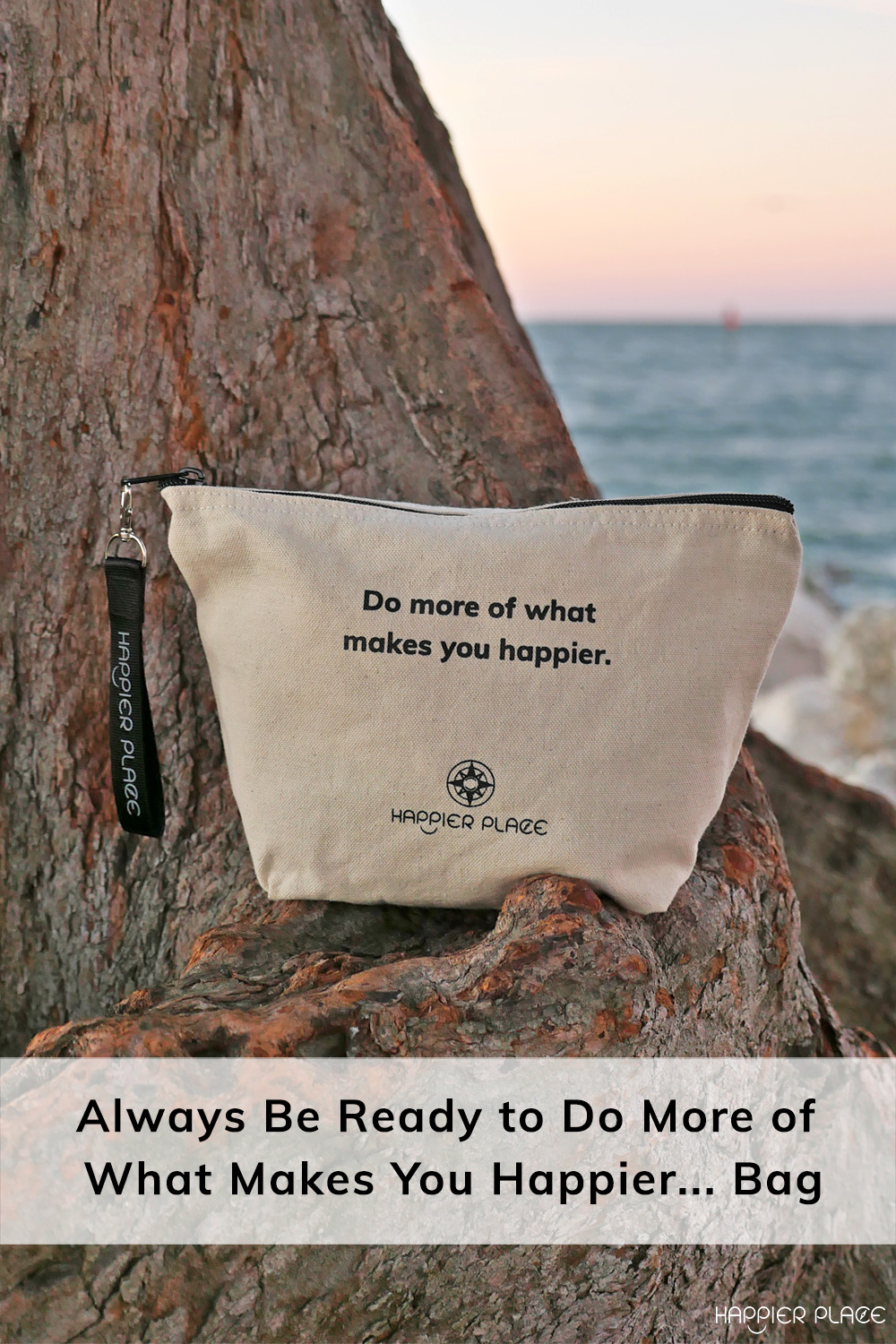 Do more of what makes you happier bag in Clearwater during sunset. #HappierPlace #shopsmall #giftideas #outdoors #happiness