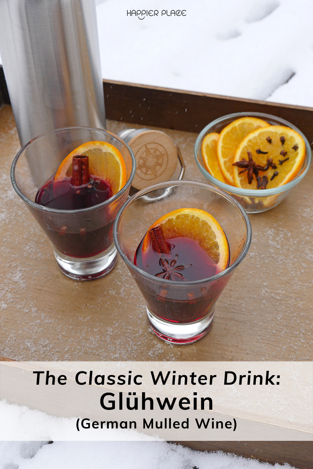 The Classic Winter Drink: Glühwein (German Mulled Wine)