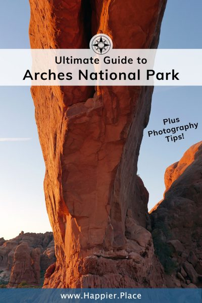 Ultimate Guide to Arches National Park (Utah) - Includes Photography Tips!