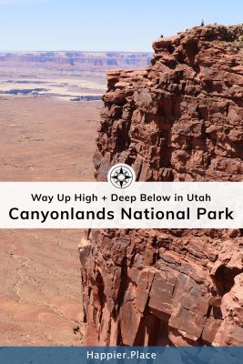 People high up on Island in the Sky, cliff wall, Canyonlands National Park, Utah - Happier Place