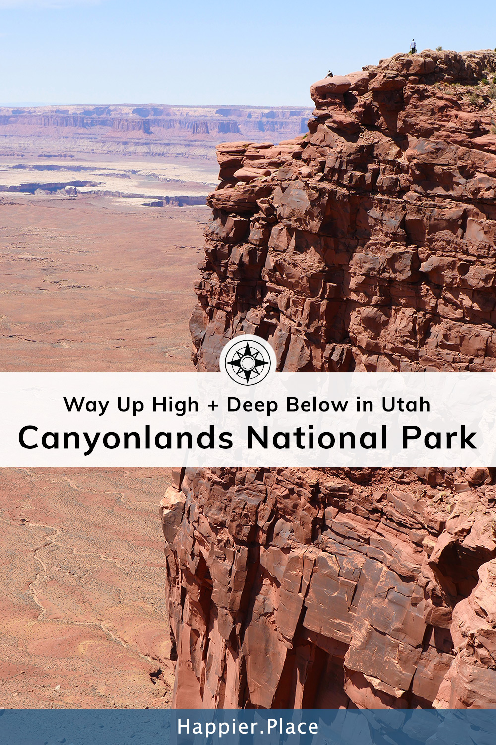 Four Parks In One: Canyonlands National Park (Utah)