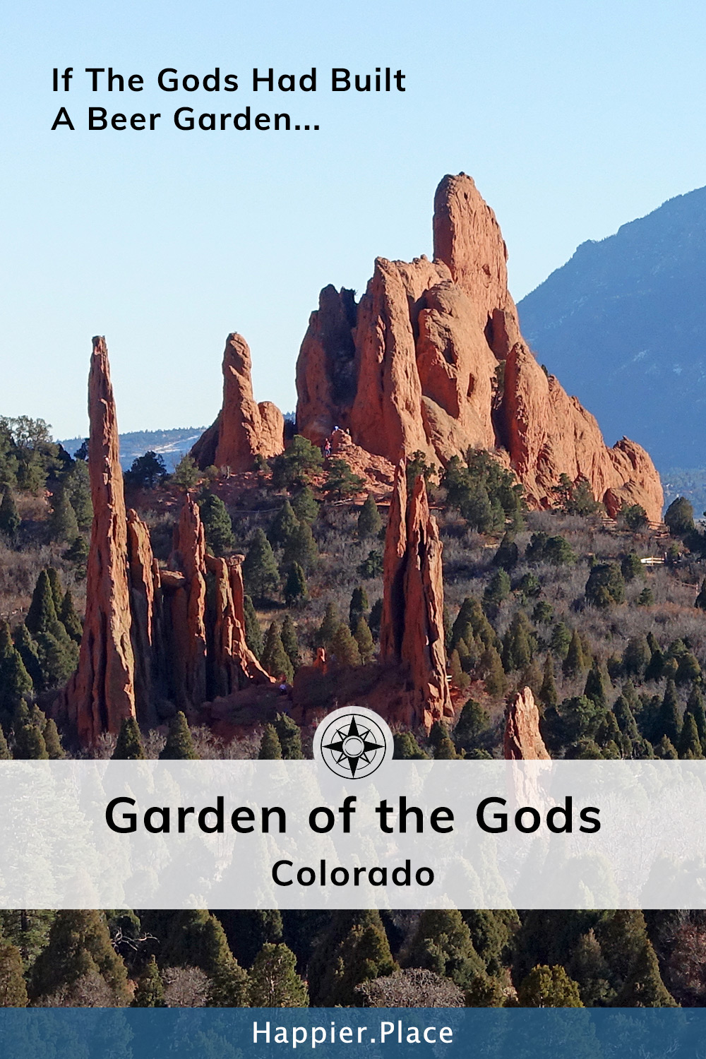 If the Gods had a beer garden: Garden of the Gods (Colorado) - #HappierPlace