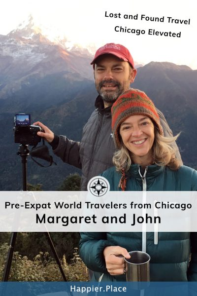 Margaret and John of Lost & Found Travel and Chicago Elevated in Nepal - Happier Place