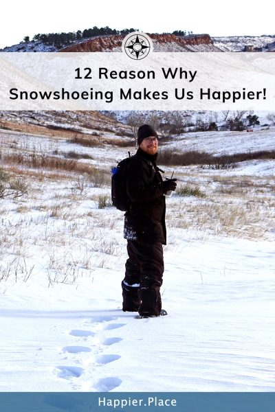 12 Reasons why snowshoeing makes us happier