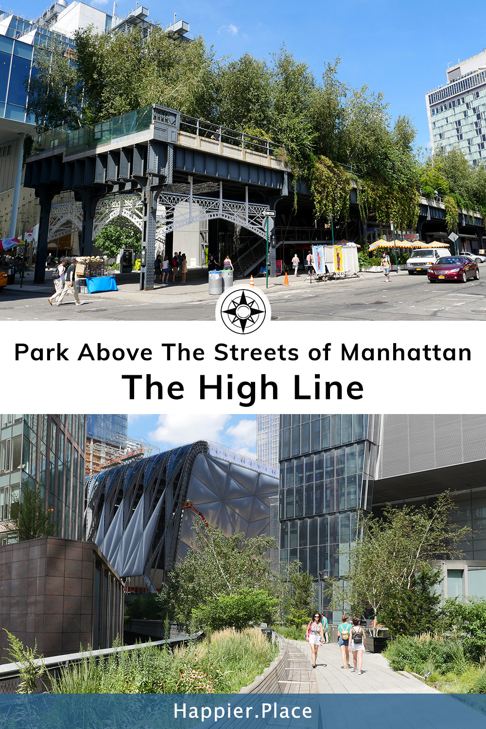 Above The Rest: The High Line - Elevated Park in NYC #HappierPlace #NYC #NewYorkCity