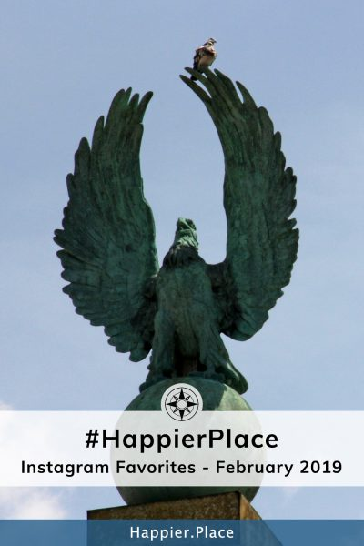 #HappierPlace Instagram Favorites of February 2019