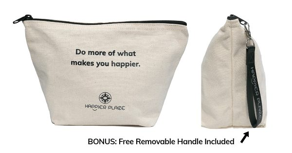 Do more of what makes you happier Bag from Happier Place