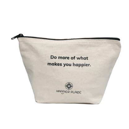Do more of what makes you happier Bag from Happier Place - front without handle