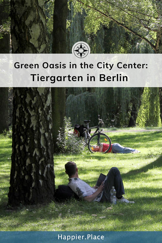 Green Oasis in the City Center: Tiergarten Park in Berlin (Germany)