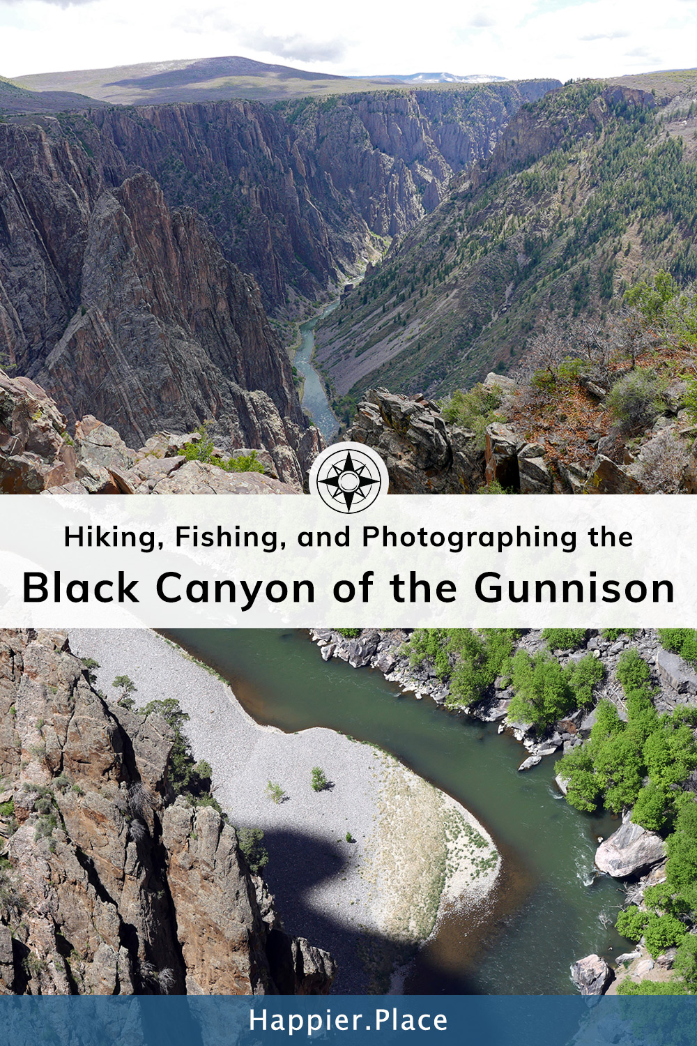 Hiking, Fishing and Photographing the Black Canyon of the Gunnison National Park in Colorado - #HappierPlace #travelguide #Colorado #outdoors #NationalPark