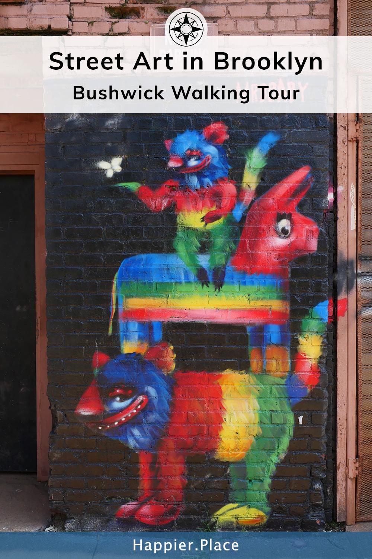 Street Art in Brooklyn Bushwick Walking Tour Mr Bbaby best rainbow