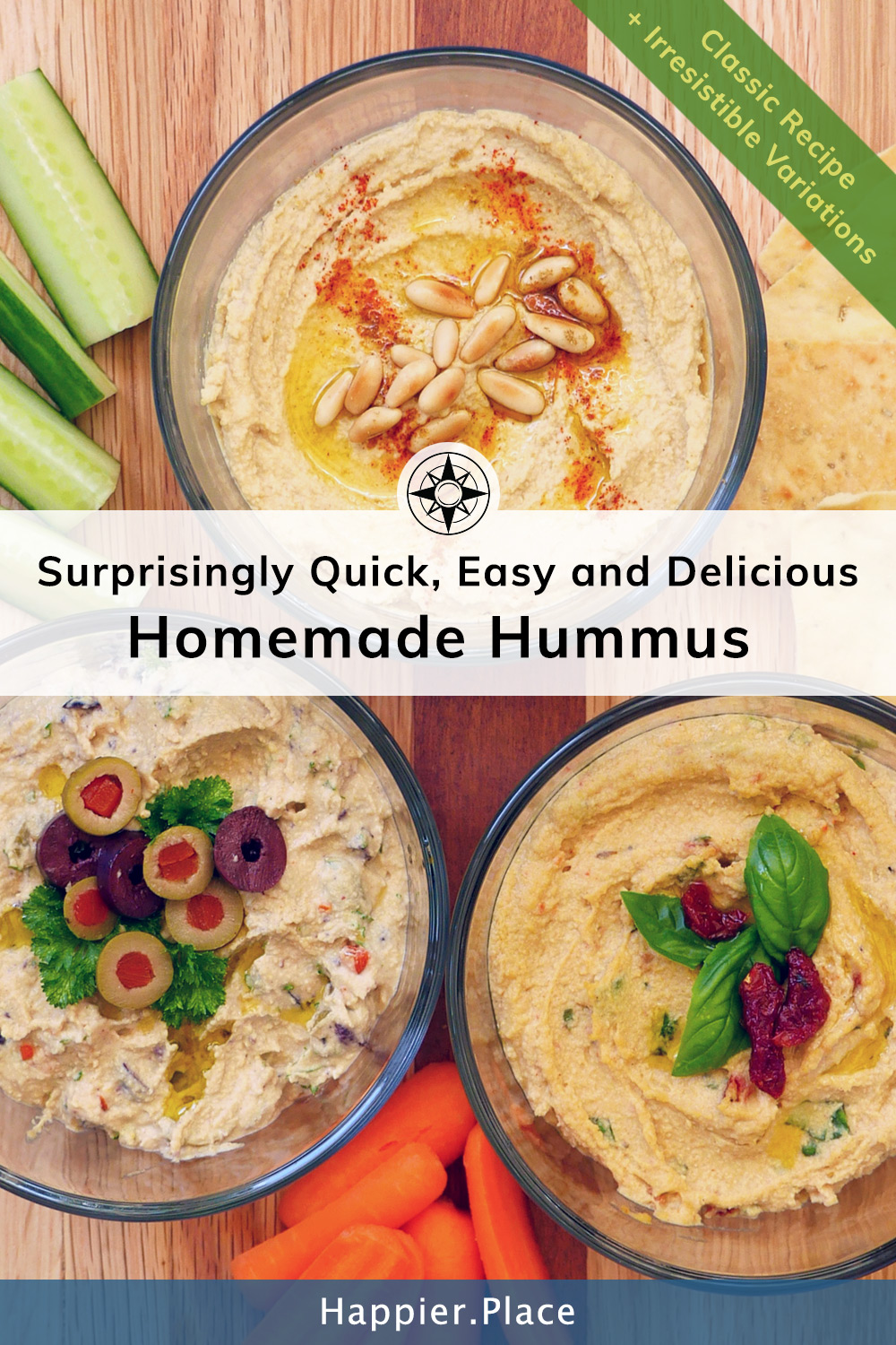 Quick easy and delicious homemade hummus recipe for classic hummus and variations. #recipes #recipeseasy #picnic #HappierPlace