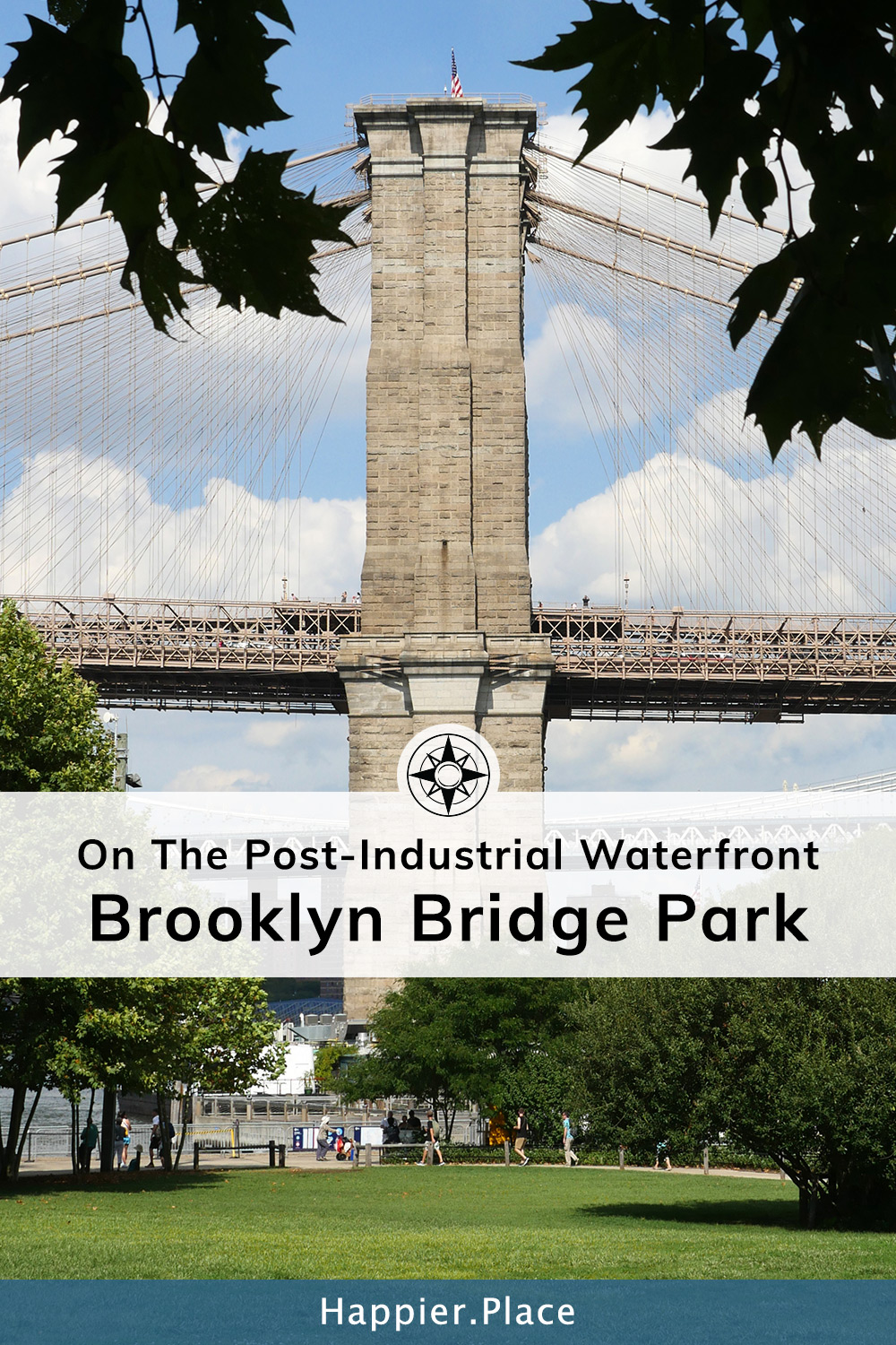 On The Post-Industrial Waterfront: Brooklyn Bridge Park (Brooklyn, NY) #HappierPlace #Brooklyn #NYC #travelguide #cityguide #citypark