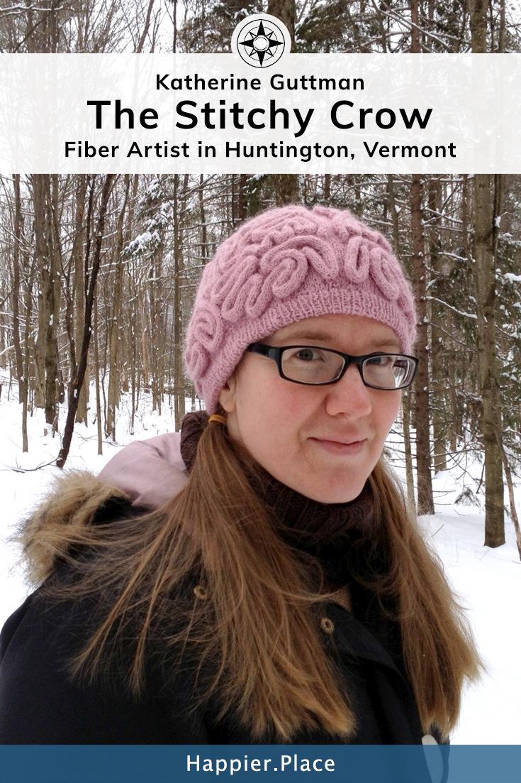 The Stitchy Crow: Katherine Guttman (Fiber Artist in Vermont)