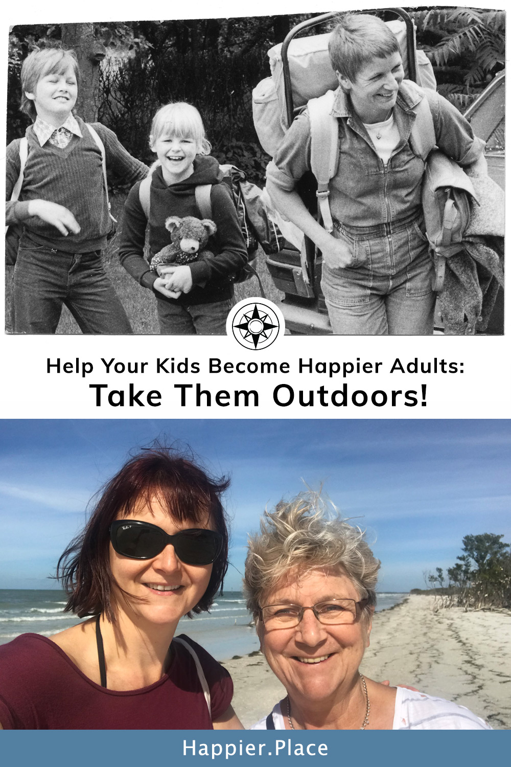 Help your kids become happier adults: take them outdoors! Outdoor fun makes families happier and healthier for generations.  #HappierPlace #nature #parenting #outdoors