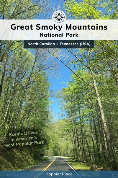 Scenic Drives in America's Most Popular Park: Great Smoky Mountains National Park in North Carolina and Tennessee