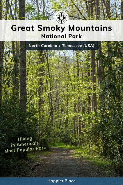 Hiking in America's Most Popular Park: Great Smoky Mountains National Park in North Carolina and Tennessee