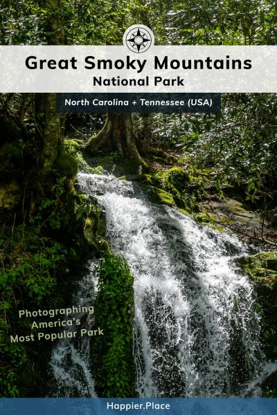 Photographing America's Most Popular Park: Great Smoky Mountains National Park in North Carolina and Tennessee
