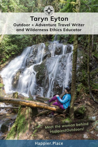 HappiestOutdoors adventure travel writer Taryn Eyton at Mystery Falls near Vancouver in British Columbia, Canada.