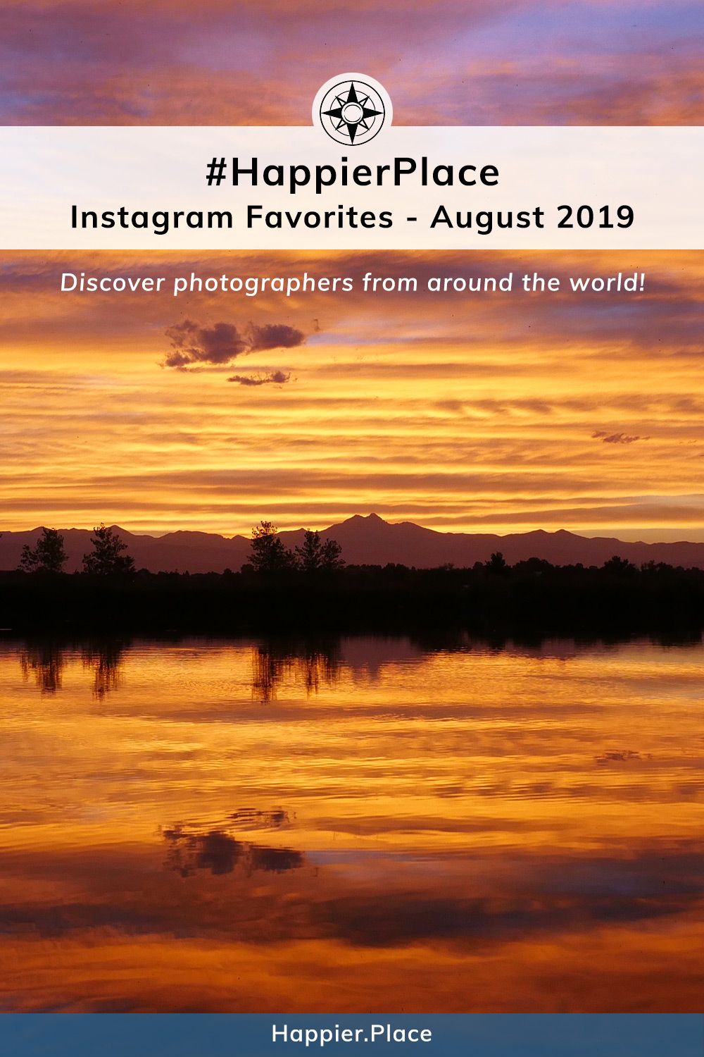Instagram #HappierPlace August 2019 Favorites - represented by sunset reflection in St. Vrain State Park, Colorado, with Rocky Mountains backdrop. 