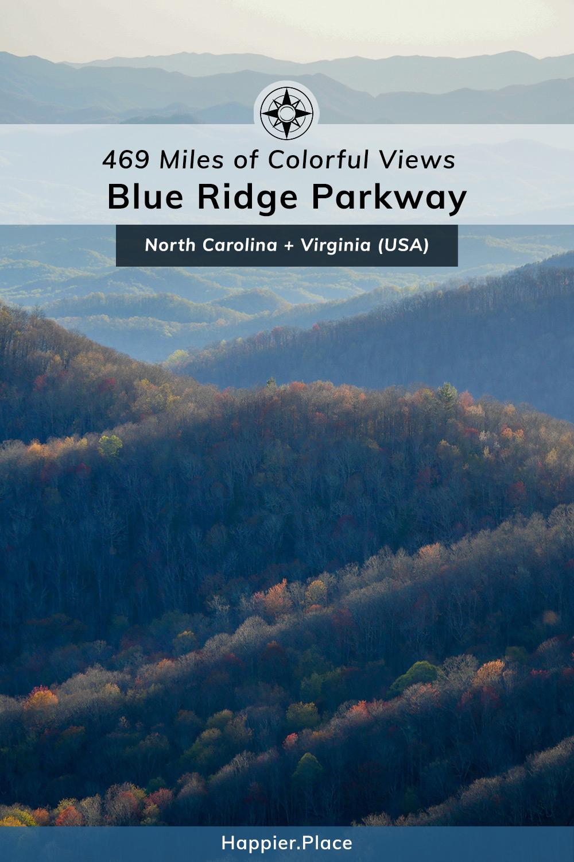 469 miles of colorful views, Blue Ridge Parkway, North Carolina, Virginia