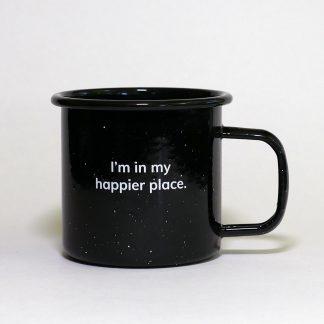 I'm in my happier place enamel metal mug, speckled black, 16 oz