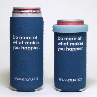 Do more of what makes you happier slim can cozie, Happier Place, indigo blue, tall and short