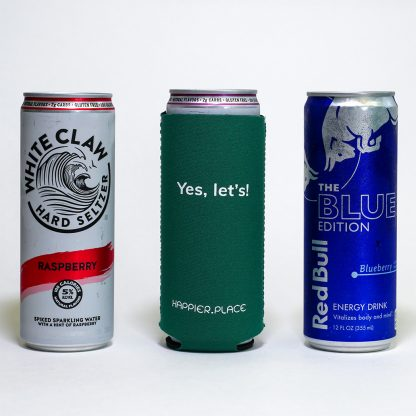 Happier Place Yes Let's Slim Can Cozy perfectly fits 12 oz slim cans like White Claw and Red Bull Limited Edition