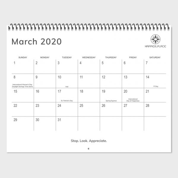 March 2020 calendar page, Happier Place nature photography wall calendar, 2020 holidays, 2020 global holidays, women's day, pi day, Holi, St. Patrick's Day, Stop Look Appreciate, Happiness Day, Spring Equinox
