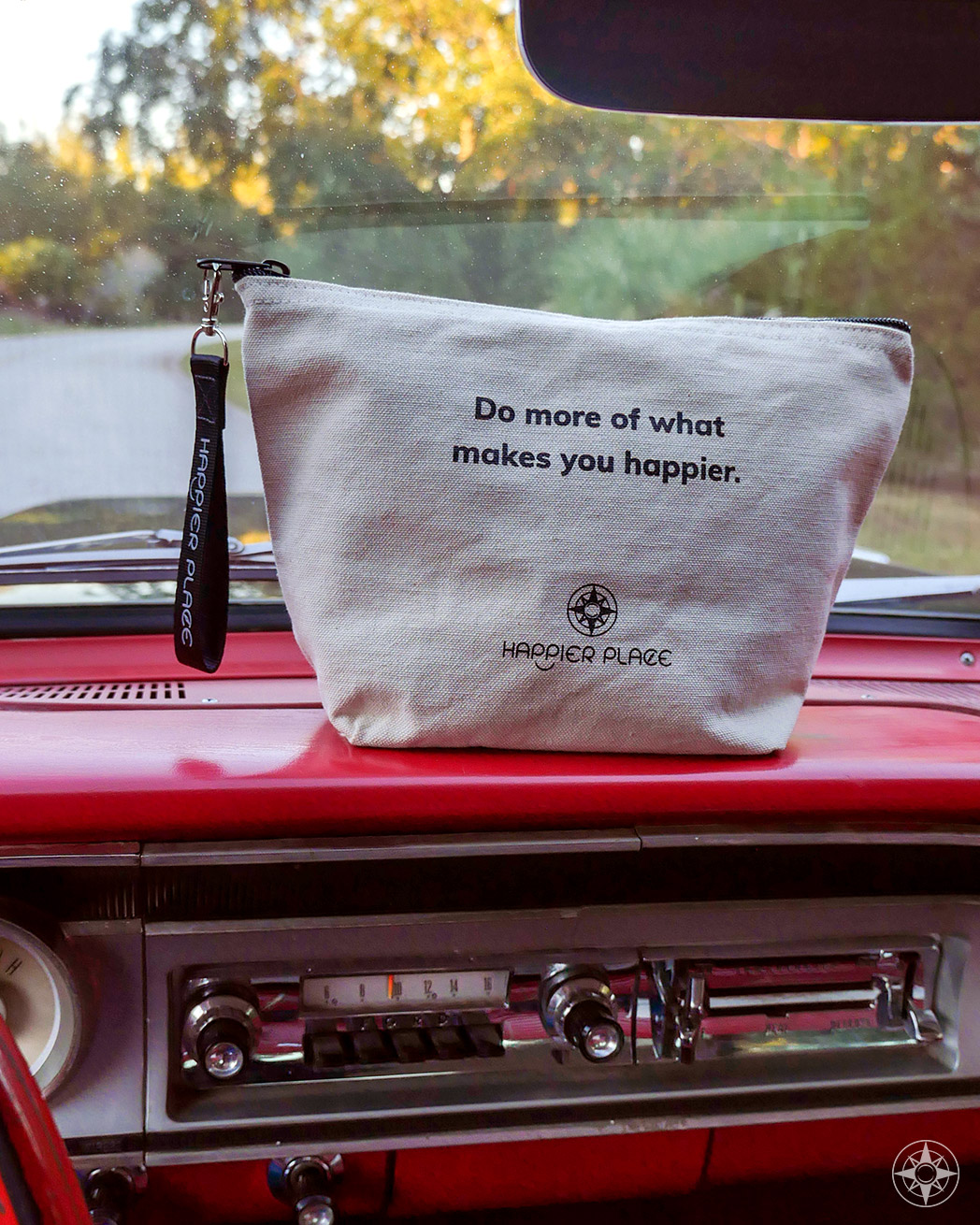"""""""Makes You Happier"""" Always-Ready Bag"""
