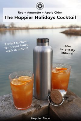 Happier Holidays Cocktai, rye, amaretto, apple cider, ideal cocktail for post-feast walk in nature, also delicious indoors, Happier Place stainless steel bottle and cocktails on Colorado autumn lake