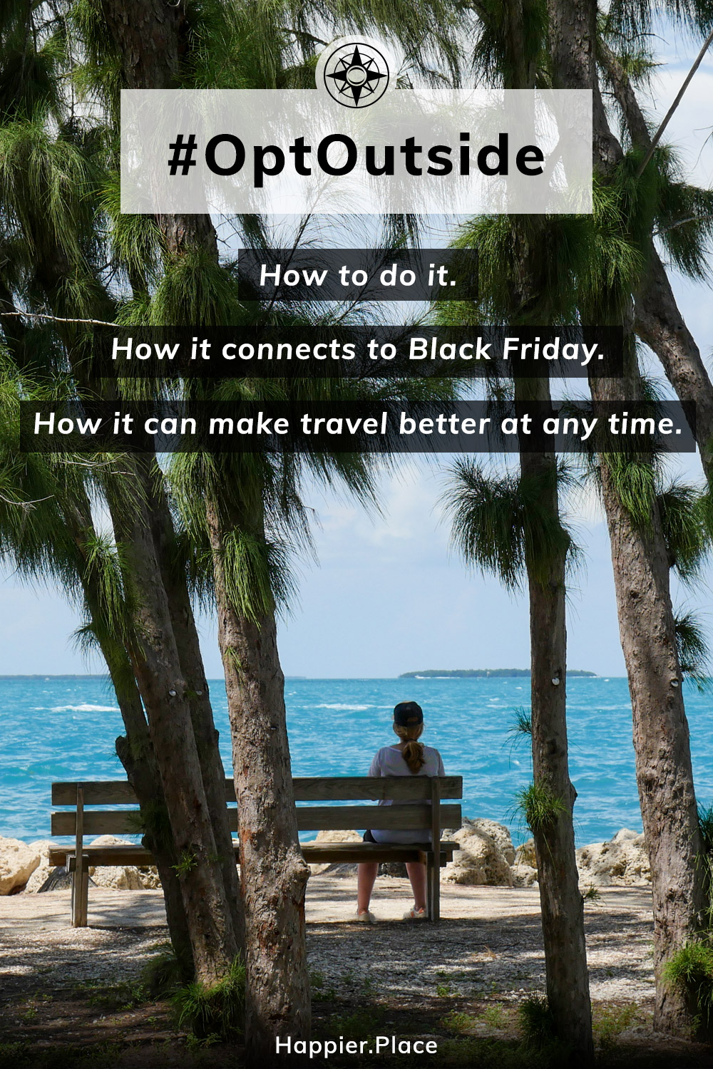 Woman relax on Key West. What is #OptOutside. How to do it. How it connects to Black Friday. How it can make travel better at any time.