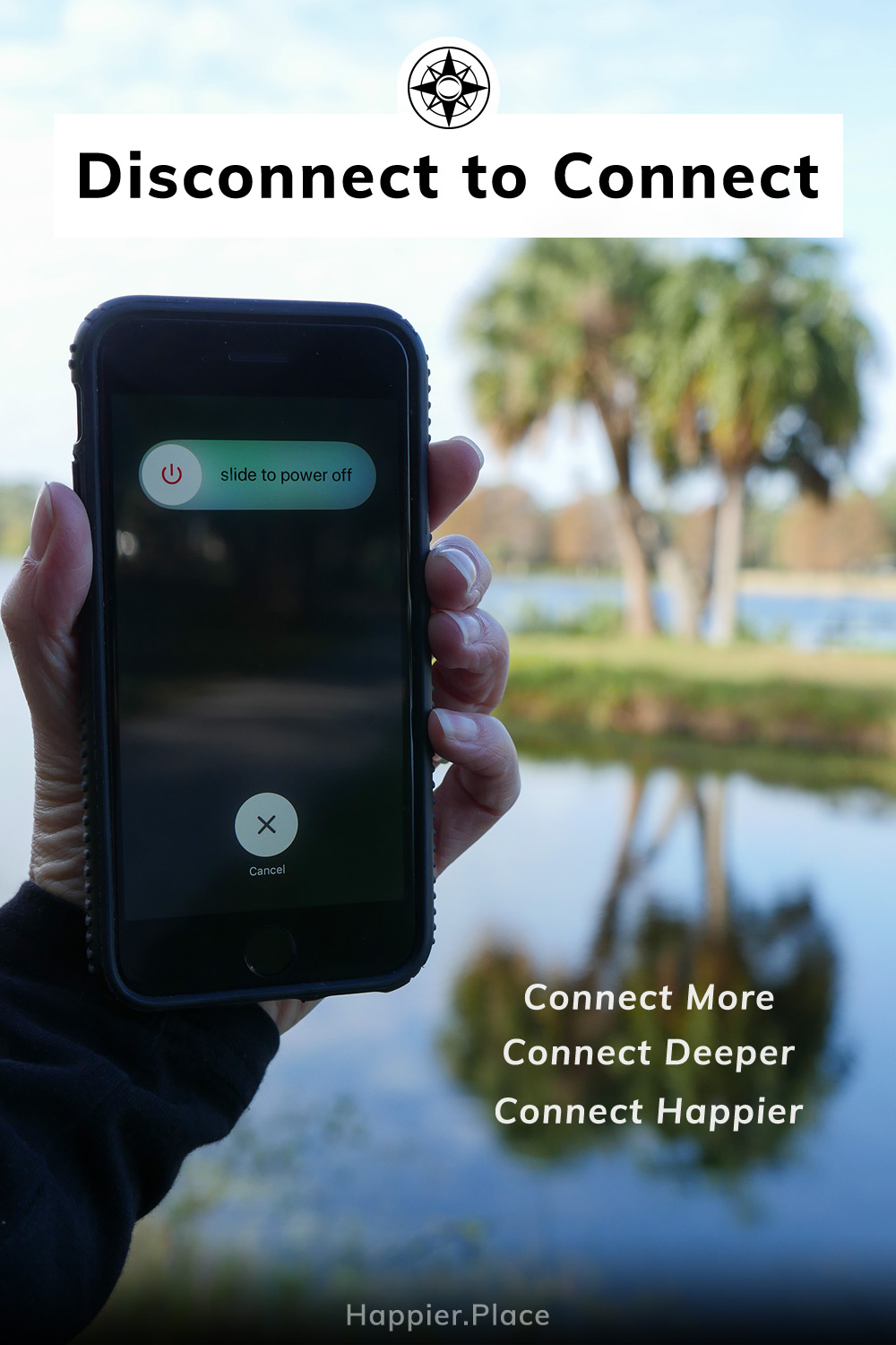 Turn off your smartphone in nature: disconnect to connect more, deeper, happier. ...or leave that thing at home altogether! #HappierPlace #outdoors #happiness