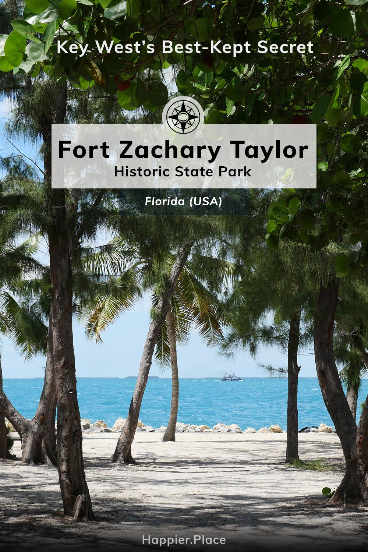 Fort Zachary Taylor Historic State Park, Key West's best-kept secret, Happier Place, Florida