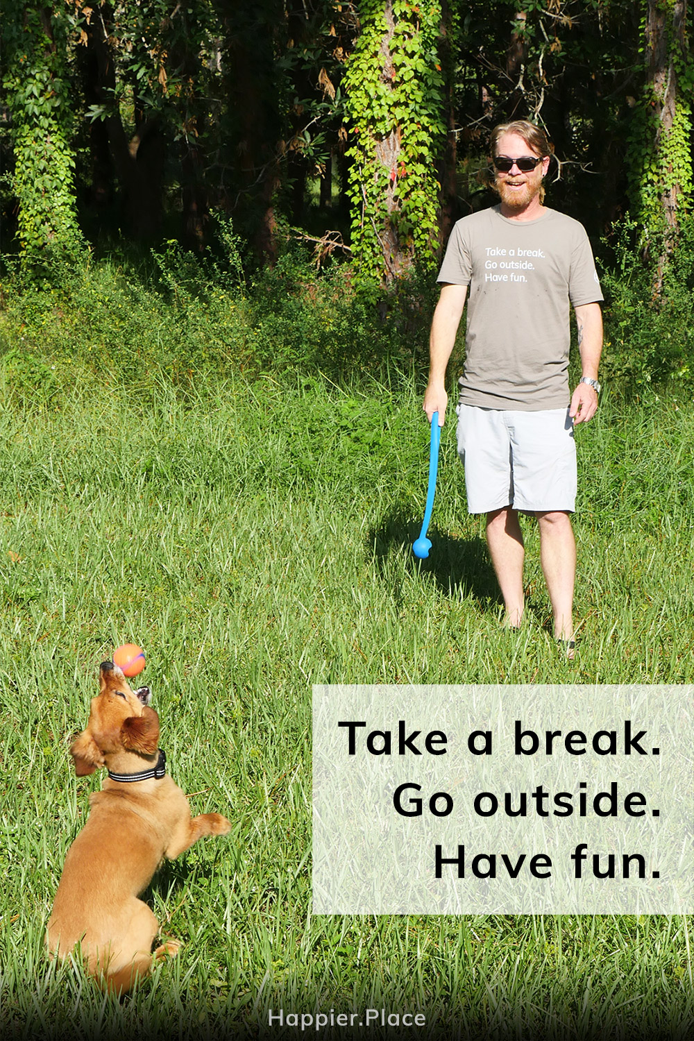 """Have More Fun in the """"Take a break. Go outside. Have fun."""" T-Shirt"""