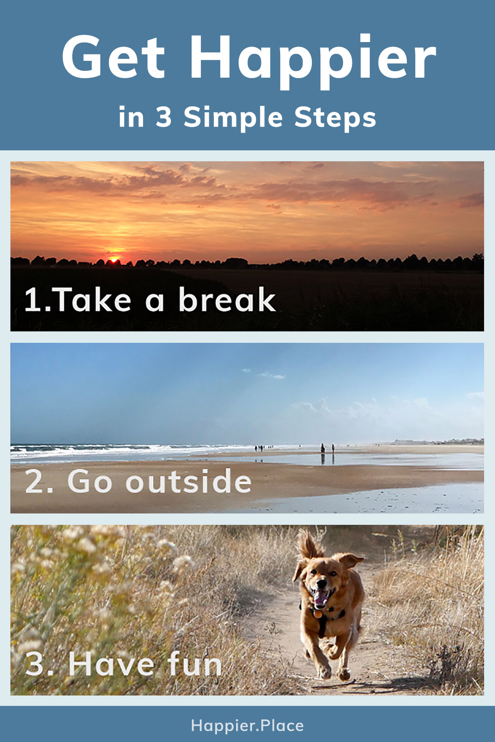 Get happier simple steps, take a break, go outside, have fun, sunset, beach, dog running,happier place